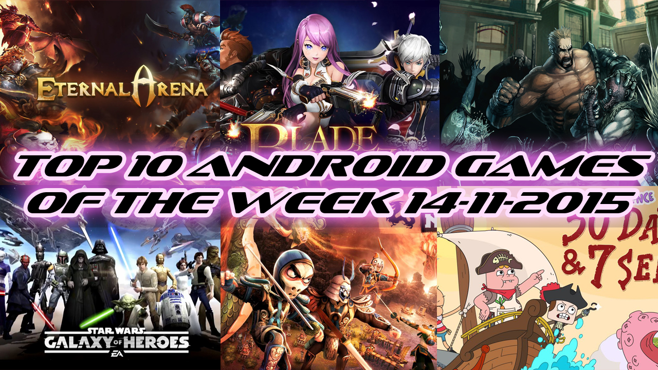 TOP 10 BEST NEW ANDROID GAMES OF THE WEEK - 14th November 2015