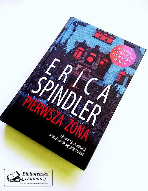 """Erica Spindler - """"Pierwsza żona"""""""