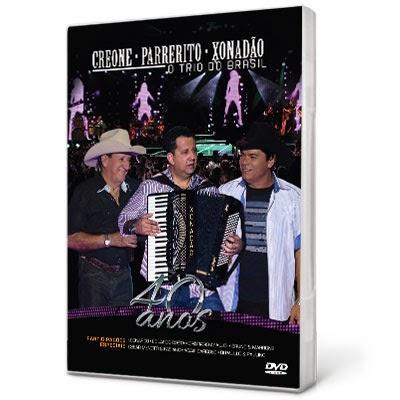 Creone, Parrerito e Xonadão O Trio do Brasil 40 Anos DVDRip XviD 2013 SOM LIVRE DVD Creone Parreiri 2002523 1 400