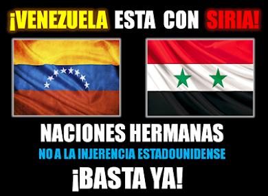 EN VENEZUELA ESTAMOS CON SIRIA...