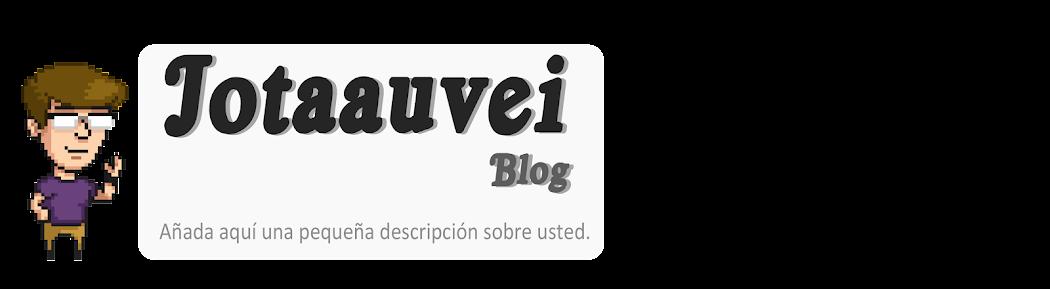 Jotaauvei Blog