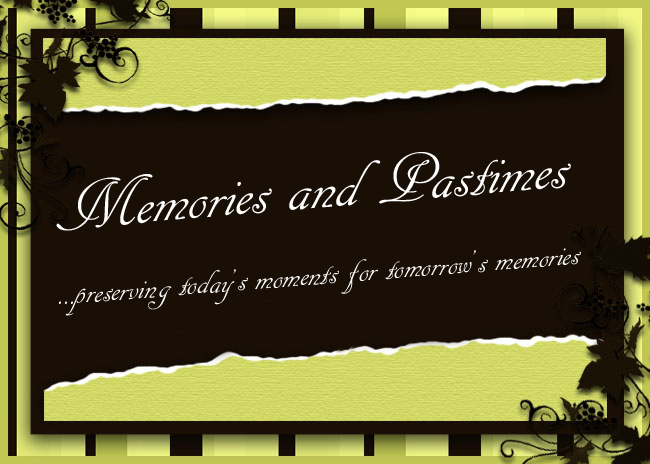 Memories and Pastimes