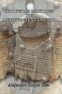 Profetas Mayores del Antiguo Testamento en Alejandro's Libros