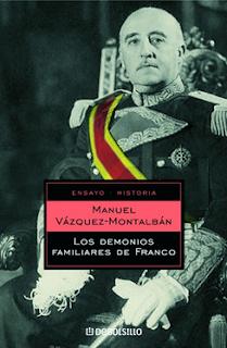 Los Demonios Familiares de Franco - Manuel Vázquez Montalbán