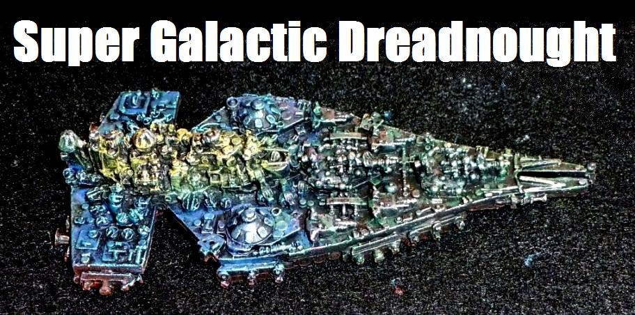 Super Galactic Dreadnought