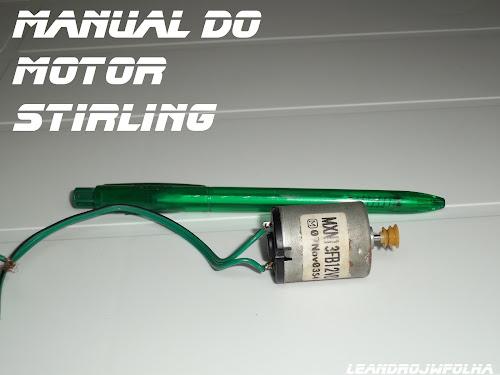 Manual do motor Stirling, motor de impressora usado como gerador