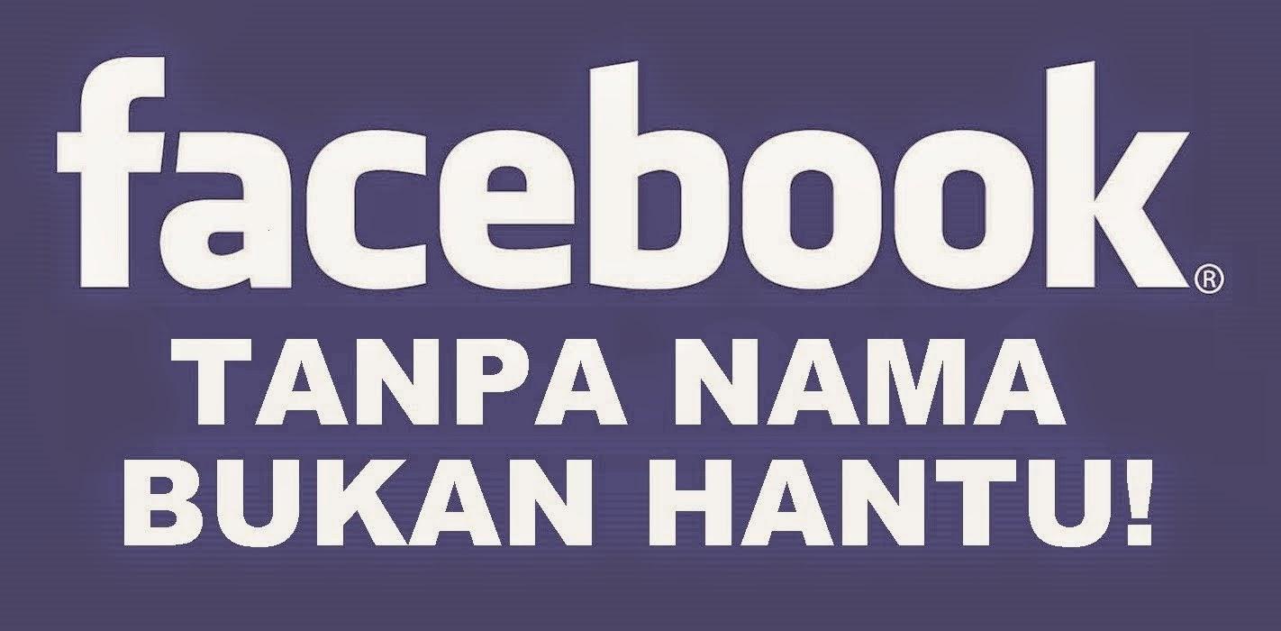 Cara Terbaru Membuat Akun Facebook Tanpa Nama / Blank