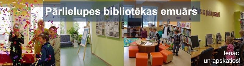 Pārlielupes bibliotēkas emuārs - ienāc un apskaties!