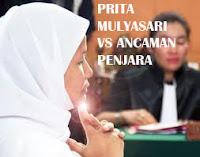 Prita Mulyasari Terancam Dipenjara | Kasus Prita Mulyasari