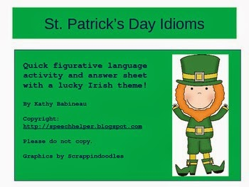 http://www.teacherspayteachers.com/Product/St-Patricks-Day-Idioms-545092