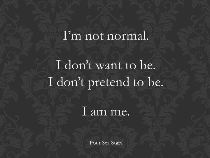 want normal person