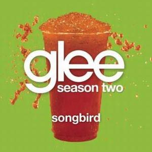Glee - Songbird