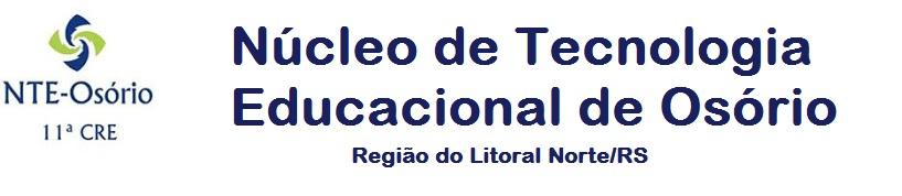 Núcleo de Tecnologia Educacional de Osório - 11ª CRE