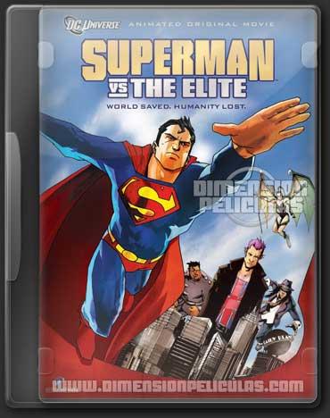 Superman Vs La Elite (DVDRip Español Latino) (2012)
