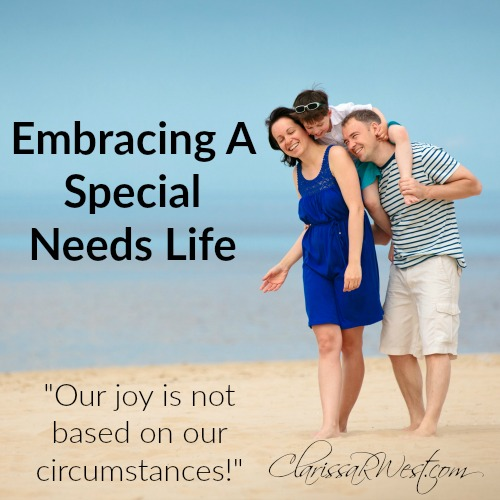 """I know that we need to be less fearful as parents and more fearless of living our special needs life to its fullest! I pray that my husband & I are both able to fully embrace our life (as it is) and bloom into the family God wants us to be! I am praying that we can show our kids, by example, that our joy is not based on our circumstances! """