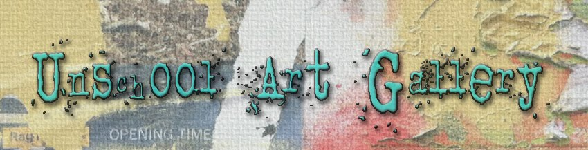 Unschoolers' Arts Gallery