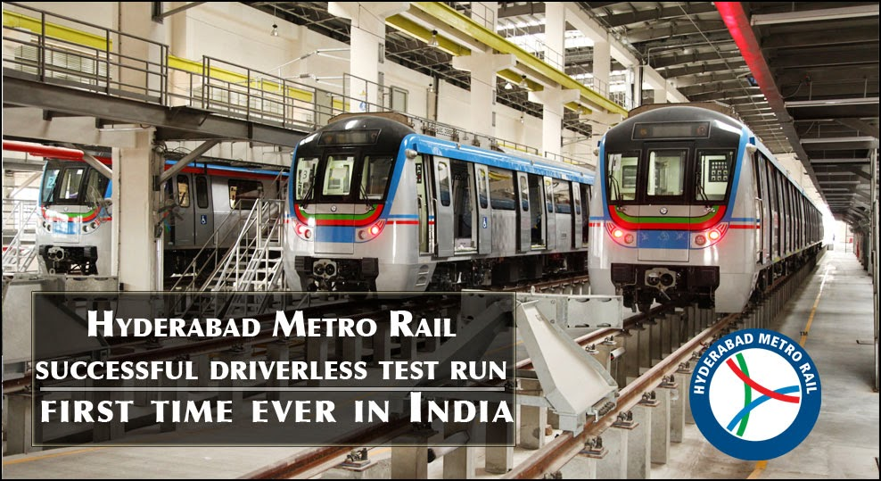 hyderabad metro rail s successful driverless test run first time ever in india hyderabad. Black Bedroom Furniture Sets. Home Design Ideas