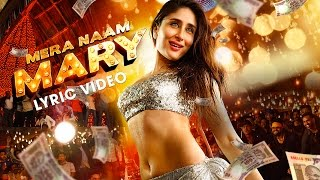 Watch Mera Naam Mary Lyric Video,Full Video Song| Kareena Kapoor Khan| Sidharth Malhotra Youtube HD Watch Online Free Download