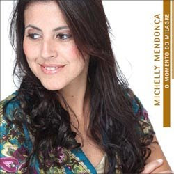 Download CD Michelly Mendonça   O Momento Do Milagre