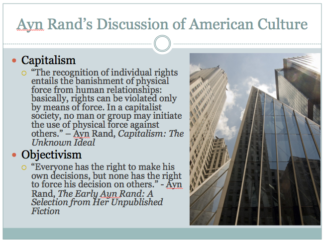 """ayn rand and the idea of capitalism democracy and objectivism 2 ayn rand, """"the objectivist ethics,"""" in the virtue of selfishness 3 for a fuller discussion of rights  what is capitalism register to view lesson launch."""