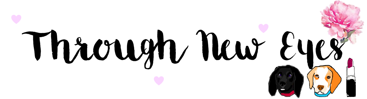 Through New Eyes - Beauty and Lifestyle Blog