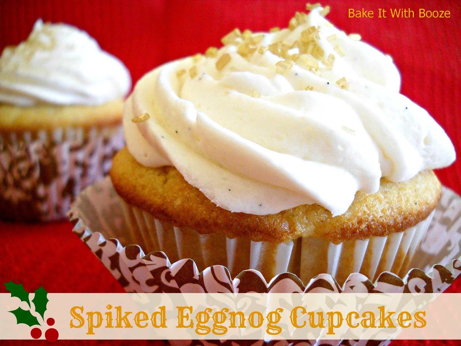 Bake It With Booze!: Spiked Eggnog Cupcakes