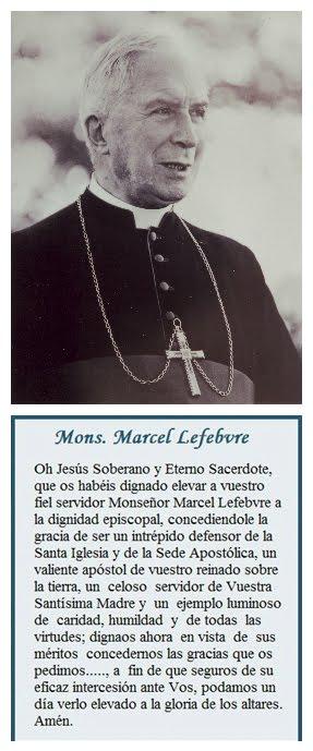 Oración a Nuestro Señor pidiendo la gloria de los altares a Mons. Lefebvre