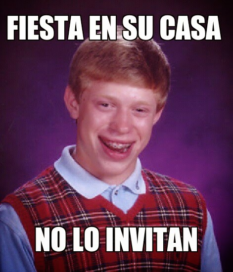 Bad luck brian party