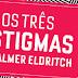Resenha : Os três estigmas de Palmer Eldritch