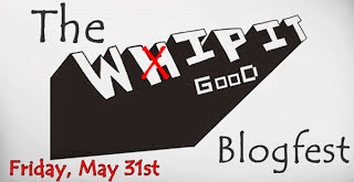 Whip it Good Blogfest
