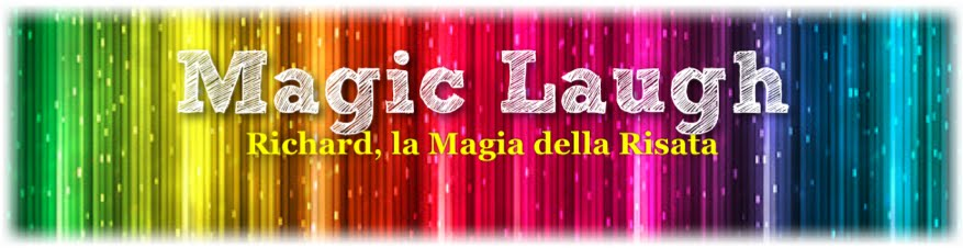 MAGIC LAUGH • LA MAGIA DELLA RISATA