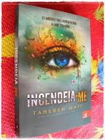 Incendeia-me - Trilogia Estilhaça-me - Livro 3 - Tahereh Mafi