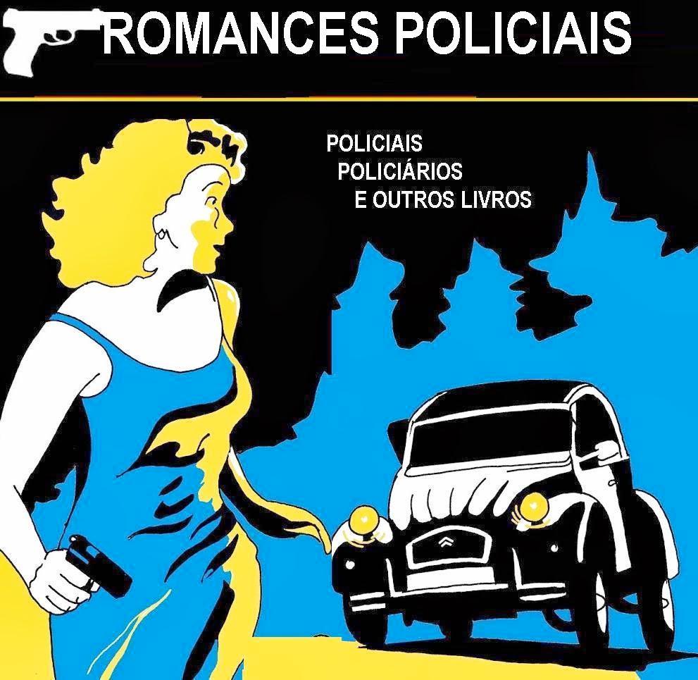 ROMANCES POLICIAIS