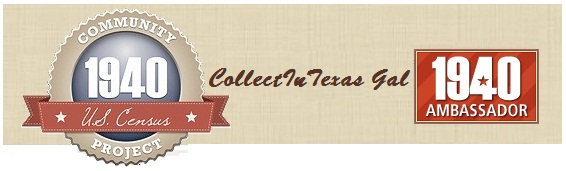 http://collectintexasgal.blogspot.com/p/1940-us-census-community-project.html