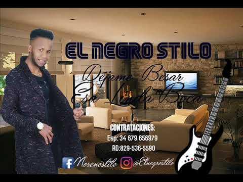 El Negro Stilo- Déjame Besar Esa Linda Boca (Bachata 2018)