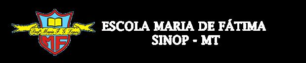 Escola Maria de Fátima SINOP - MT