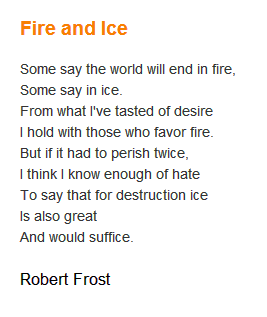 essay about fire and ice Essay writing guide learn the art of brilliant essay writing with help from our robert frost's fire and ice fire and ice is a popular poem written in 1923 by.