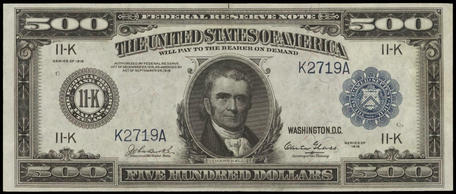 500 Dollar bill 1918 note John Marshall