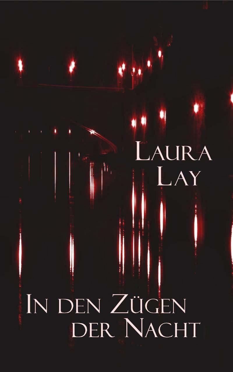http://laura-lay.jimdo.com/neuerscheinung-in-den-z%C3%BCgen-der-nacht-m%C3%A4rz-2014/