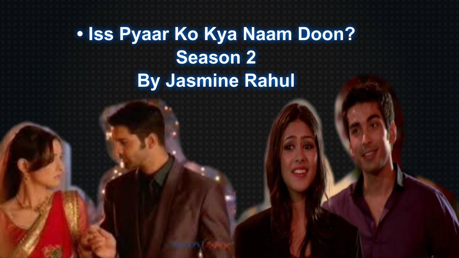 Is Pyaar Ko Kya Naam Doon Season 2