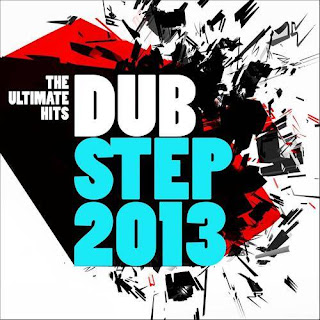 Dubstep 2013  The Ultimate Hits