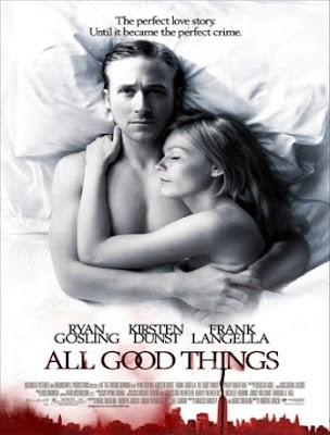 All Good Things (2010).