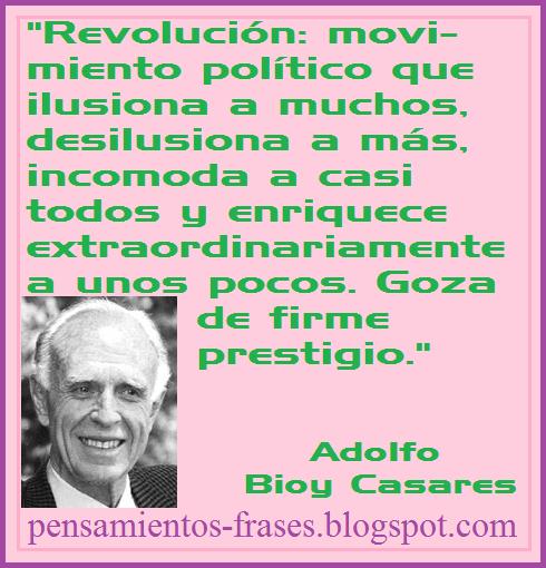 frases de Adolfo Bioy Casares