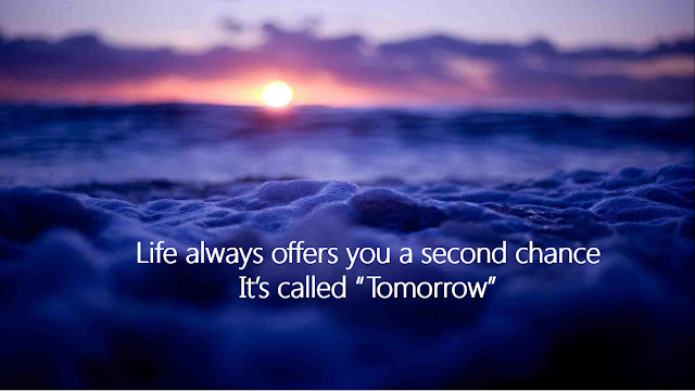 Life-always-offers-you-a-second-chance-Its-called-Tomorrow