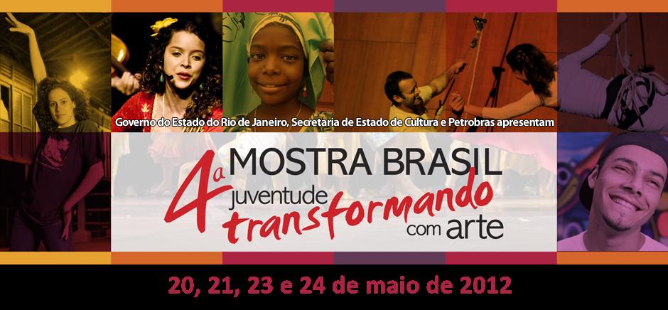 4ª Mostra Brasil - Juventude Transformando com Arte