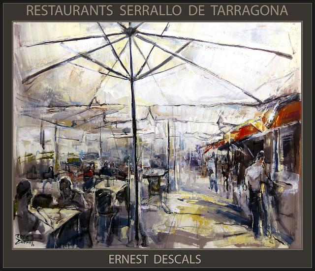 TARRAGONA-PINTURA-RESTAURANTS-SERRALLO-PAISATGES-CATALUNYA-PINTURES-PINTOR-ERNEST DESCALS-