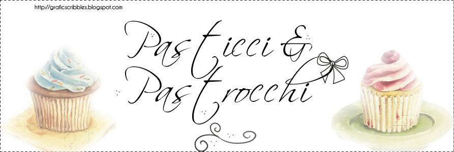 Pasticci & Pastrocchi