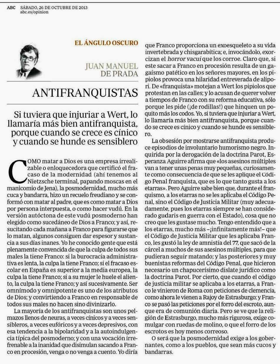 ANTIFRANQUISTAS. Art. de Juan Manuel de Prada en ABC (26/10/2013 ...