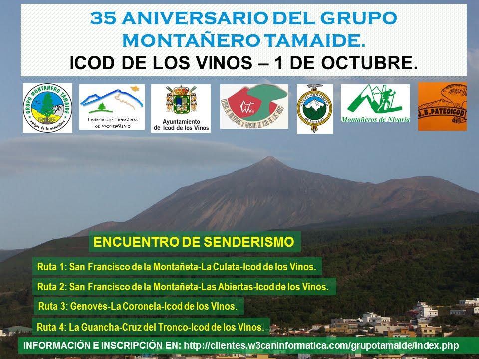35 ANIVERSARIO DEL GRUPO MONTAÑERO TAMAIDE. ENCUENTRO DE SENDERISMO. Haz click sobre la imagen.