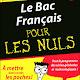 باكالوريا: أكبر موسوعة كتب قيمة و مفيدة و في جميع التخصصات Le+bac+fran%C3%A7ais+pour+les+nuls